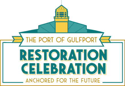 The Port of Gulfport Restoration Celebration: Anchored for the Future